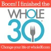 Whole 30 FINISHED!