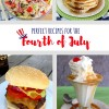 Perfect 4th of July Recipes